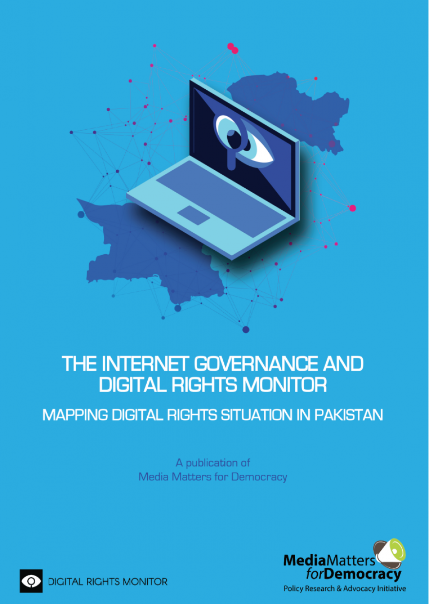 The Internet Governance and Digital Rights Monitor: Mapping Digital Rights in Pakistan in 2017