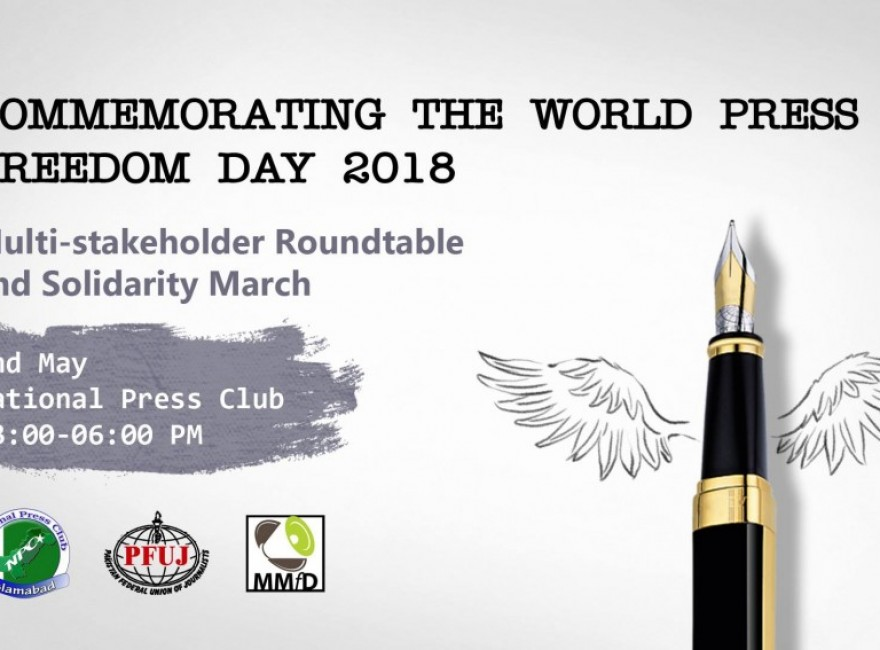 Commemorating the World Press Freedom Day 2018: a multistakeholder roundtable and solidarity march at the National Press Club