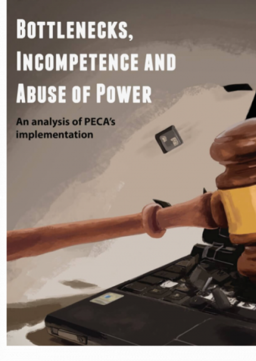 Bottlenecks, incompetence and abuse of power – An Analysis of PECA's Implementation