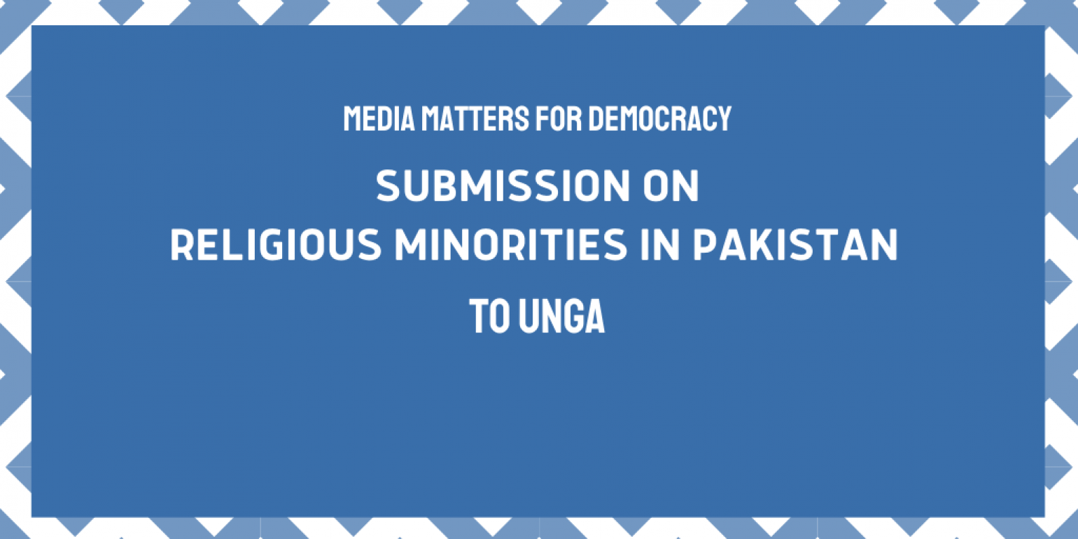 Media Matters for Democracy submits report on religious minorities to UNGA