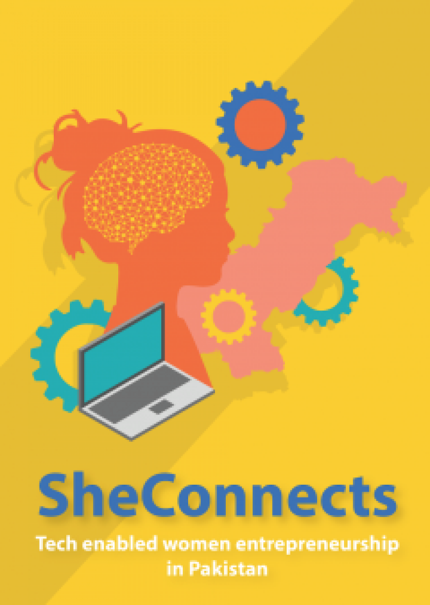 She Connects: Tech Enabled Women-Entrepenuership in Pakistan