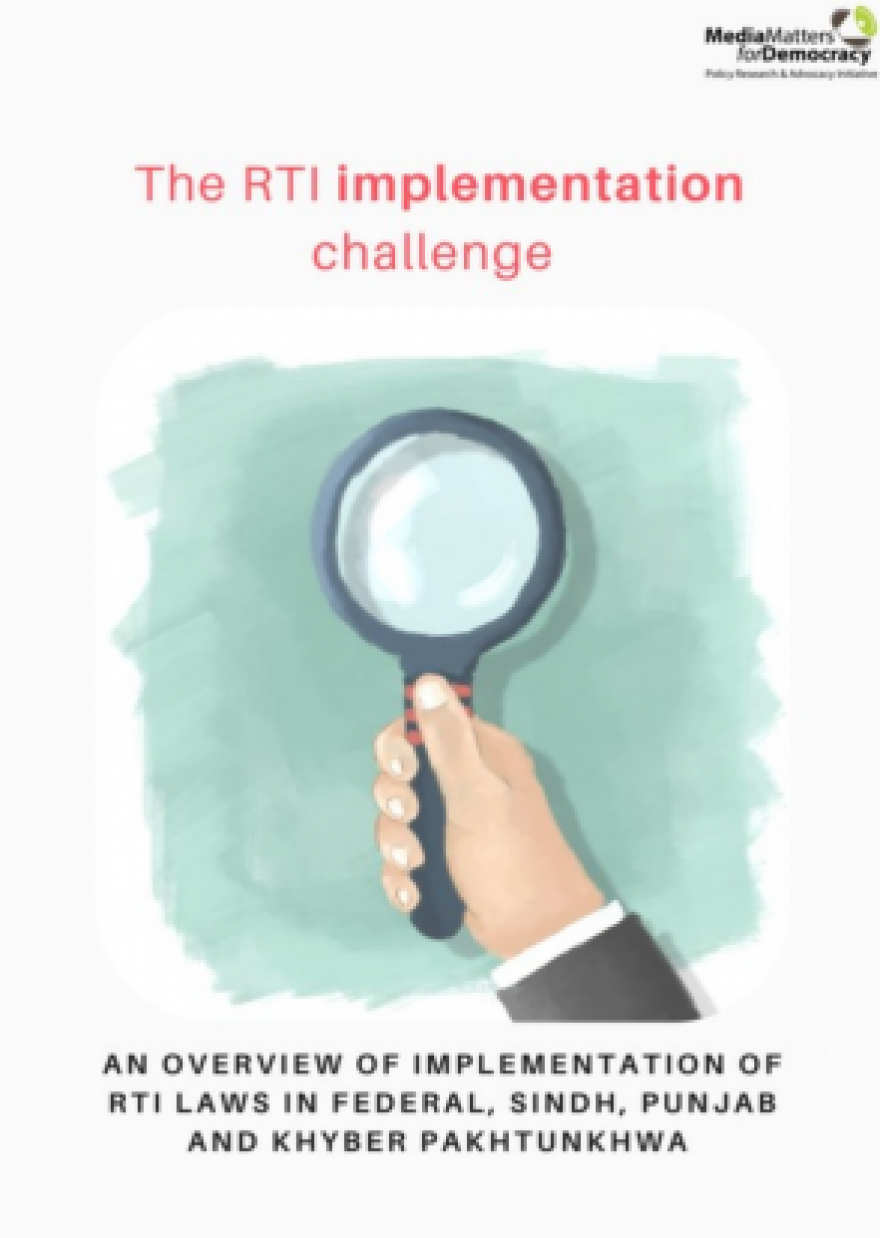 The RTI Implementation Challenge: An Overview of Implementation of RTI Laws in Federal, Sindh, Punjab, and KPK