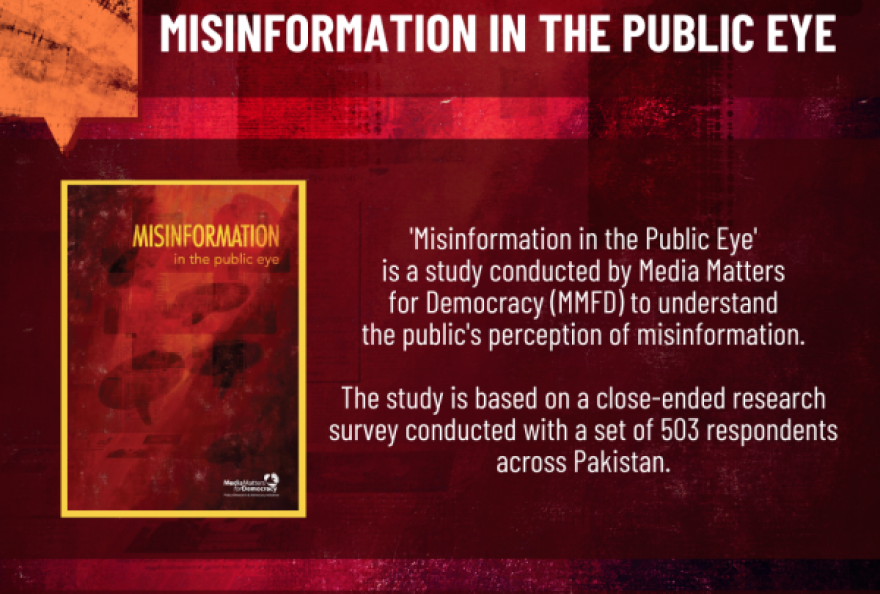 Media Matters for Democracy publishes a new study titled 'Misinformation in the Public Eye' which finds that 7 of 10 respondents can not always identify misinformation